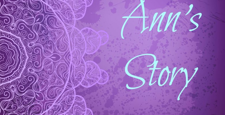Glimpses of Spirit #2: Ann's Story